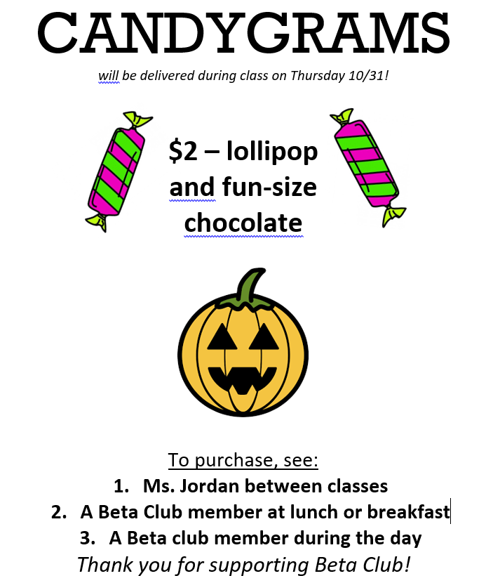 candygrams flier 2019 - $2, see Ms. Jordan or a Beta member to purchase