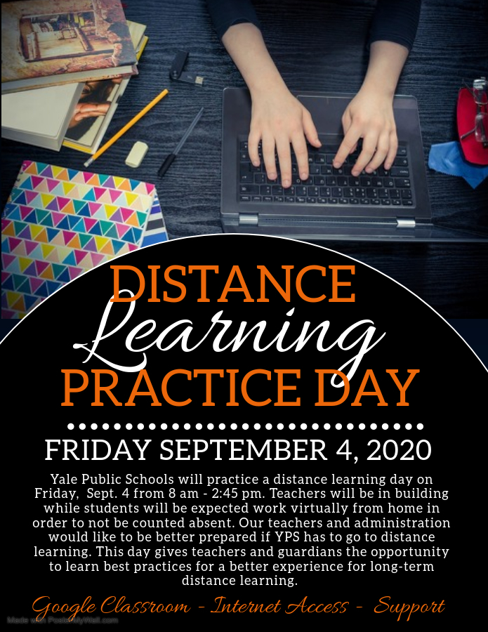 September 4th, Yale School will have a distance learning day.